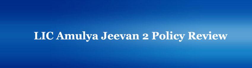 LIC Amulya Jeevan 2 Policy
