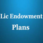 Lic Endowment Plans