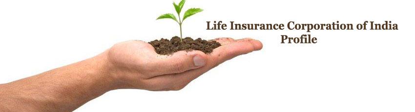 Life Insurance Corporation of India Profile