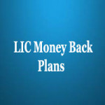 LIC New Children Money Back Policy Review | Benefits, Features