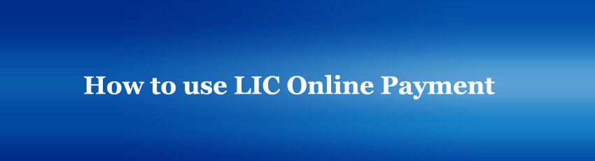 LIC Online payment