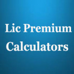Lic e Term Premium Calculator for Sample Premiums