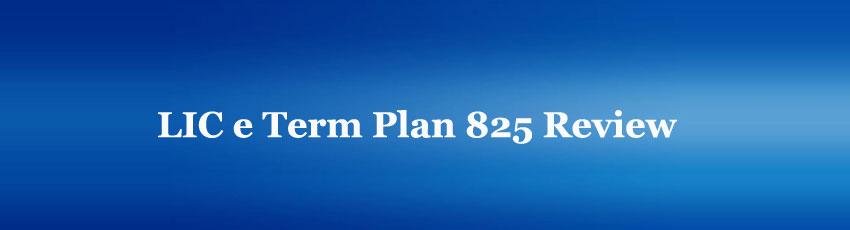 LIC e Term Plan 825