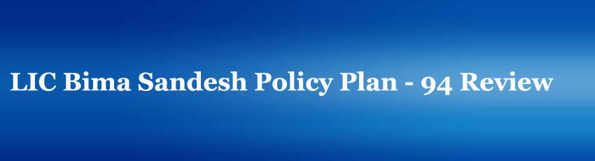 LIC Bima Sandesh Policy Plan