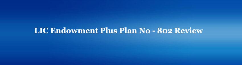 LIC Endowment Plus Plan Review