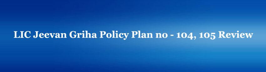 LIC Jeevan Griha Policy Plan