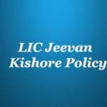 LIC Jeevan Kishore