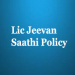 LIC Jeevan Saathi Policy Plan no – 89 Review