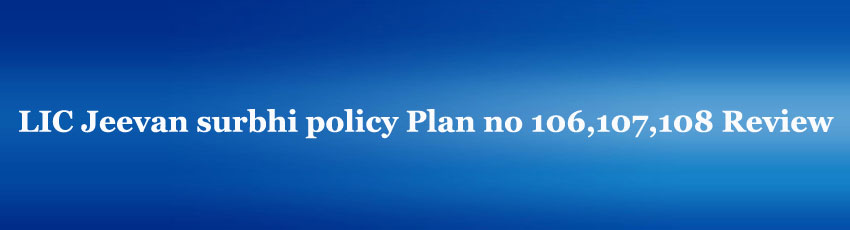 LIC Jeevan surbhi policy Plan