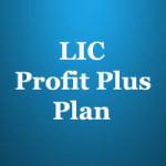 LIC Profit Plus