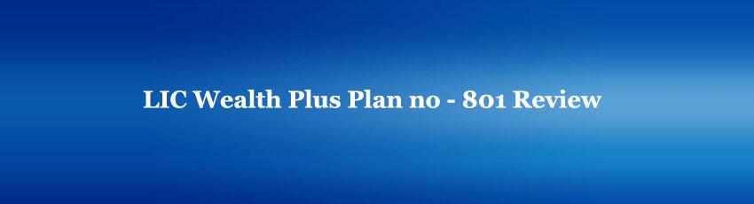 LIC Wealth Plus Plan Review