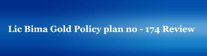 Lic Bima Gold Policy plan