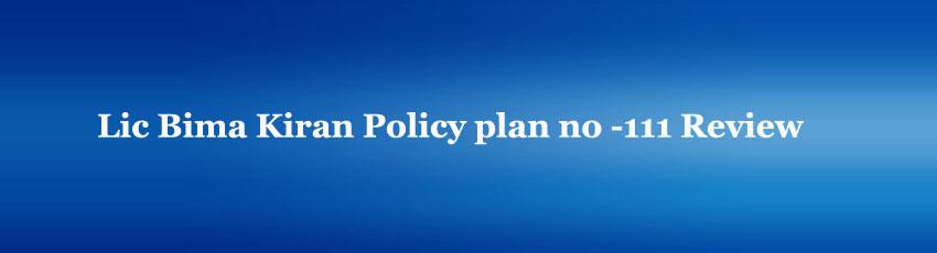 Lic Bima Kiran Policy plan
