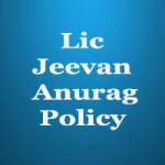 Lic Jeevan Anurag policy features