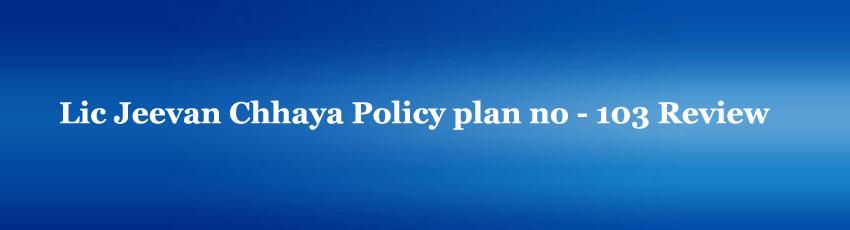 Lic Jeevan Chhaya Policy plan