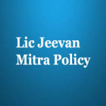 Lic Jeevan Mitra Policy Review