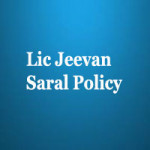 Lic Jeevan Saral Policy plan no – 165 Review