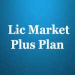 Lic Market Plus Plan features
