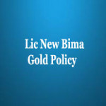 Lic New Bima gold Policy features