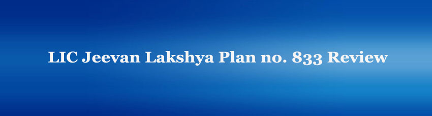 LIC Jeevan Lakshya Plan Review