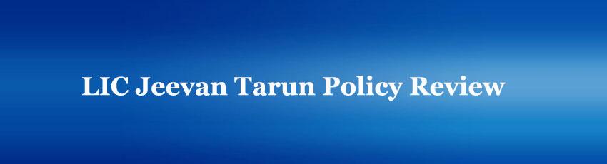 LIC Jeevan Tarun Policy