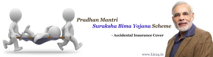 Pradhan Mantri Suraksha Bima Yojana Scheme